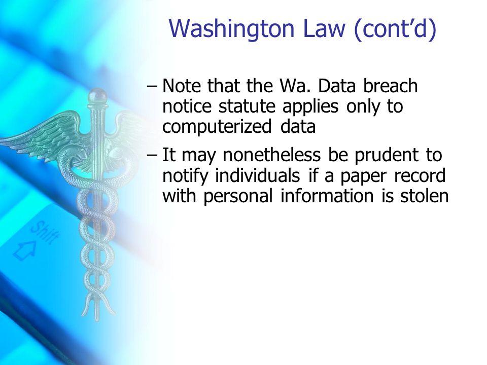Washington Law (cont'd) –Note that the Wa.