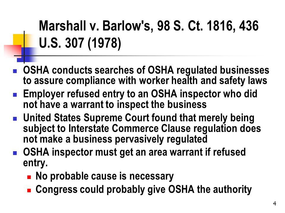 4 Marshall v. Barlow s, 98 S. Ct. 1816, 436 U.S.