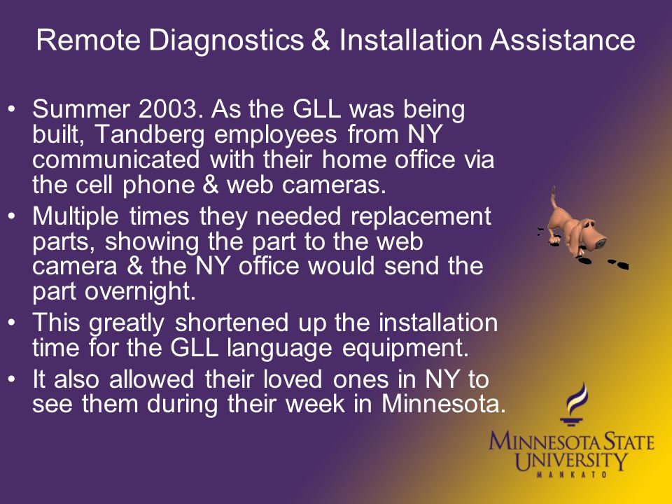 Remote Diagnostics & Installation Assistance Summer 2003.