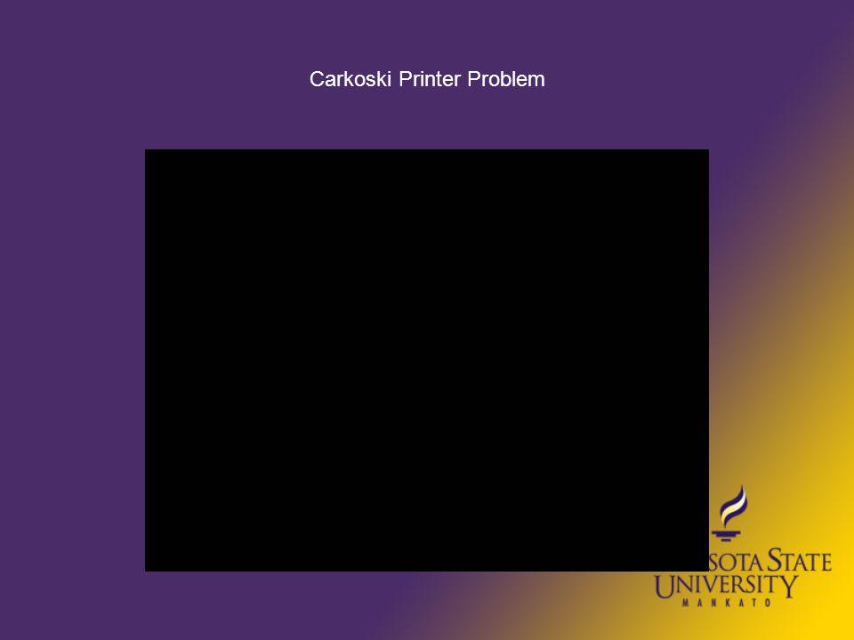 Carkoski Printer Problem