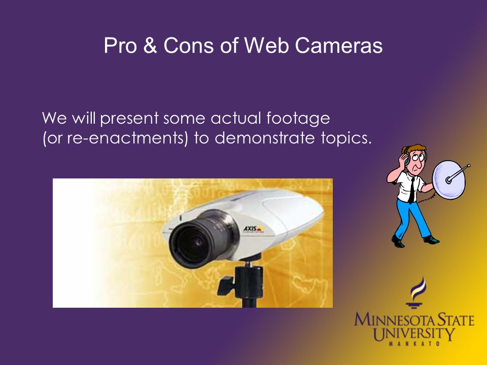 Webcameras Prove Innocence Had student was accused of sending bad emails to several people.
