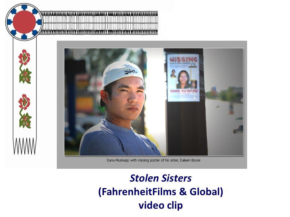 Stolen Sisters (FahrenheitFilms & Global) video clip