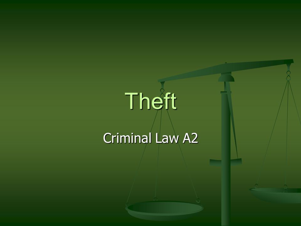 Theft Criminal Law A2