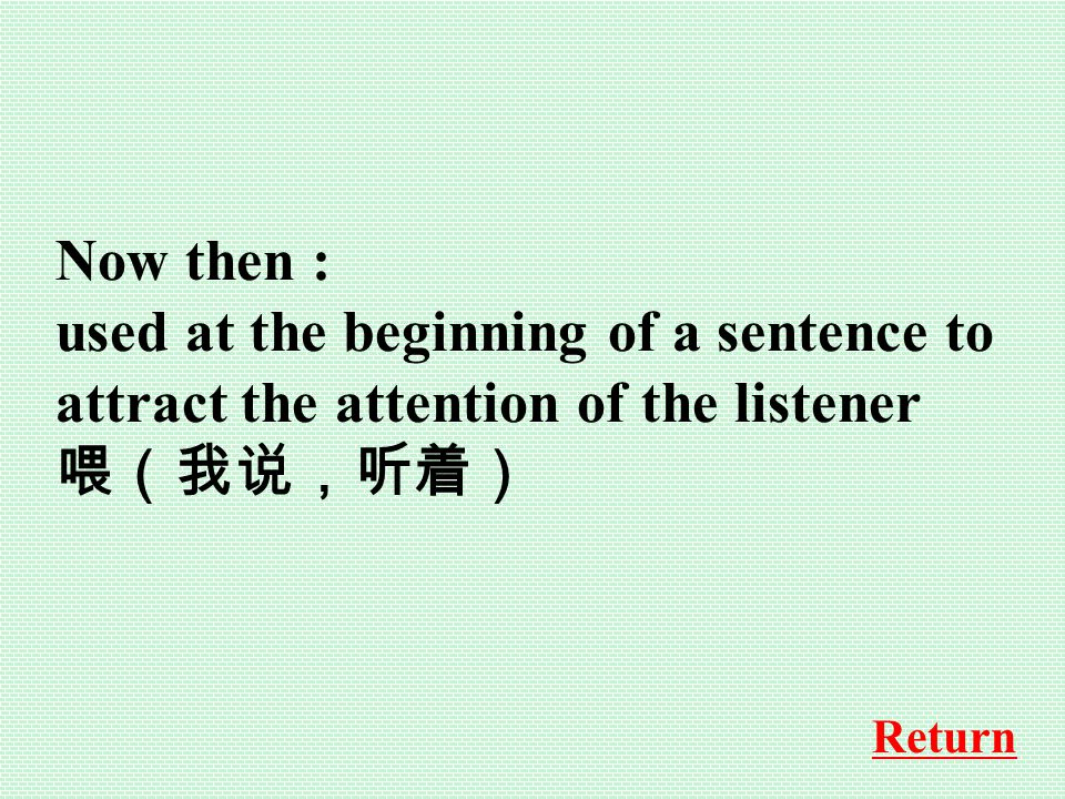 in the first place: usually means 首先, but here it means 当初,原先。 Return