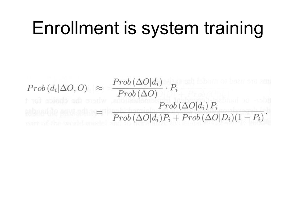 Enrollment is system training