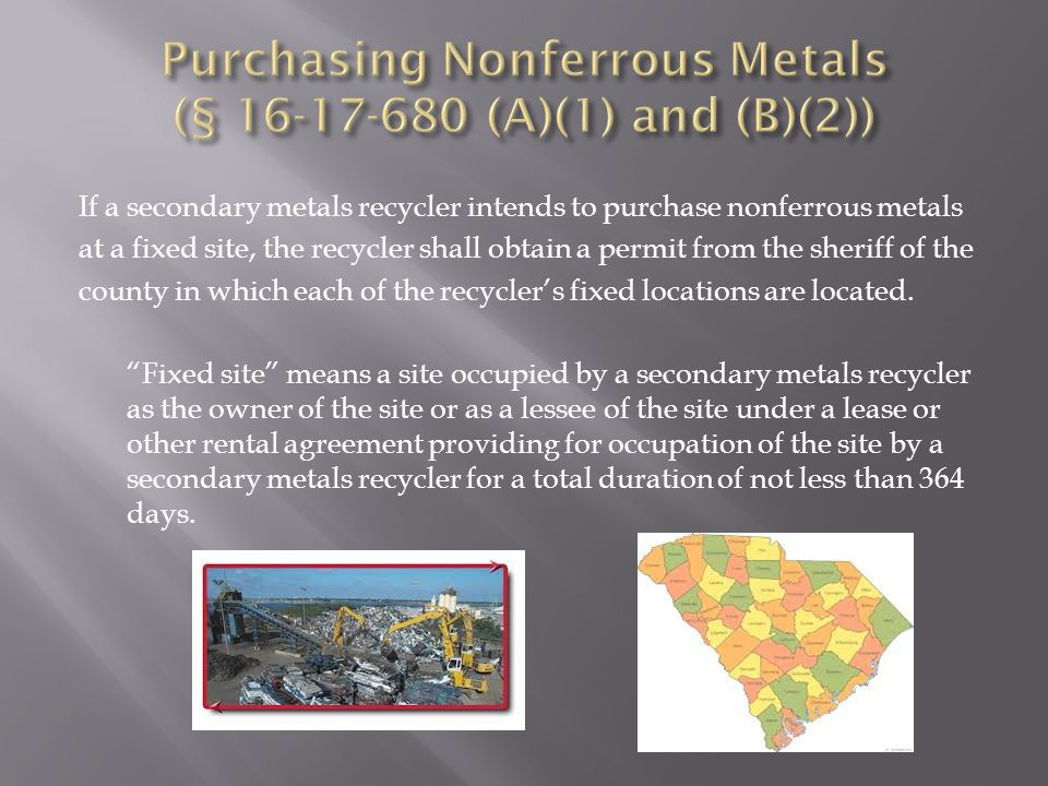 If a secondary metals recycler intends to purchase nonferrous metals at a fixed site, the recycler shall obtain a permit from the sheriff of the county in which each of the recycler's fixed locations are located.