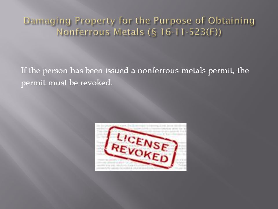 If the person has been issued a nonferrous metals permit, the permit must be revoked.