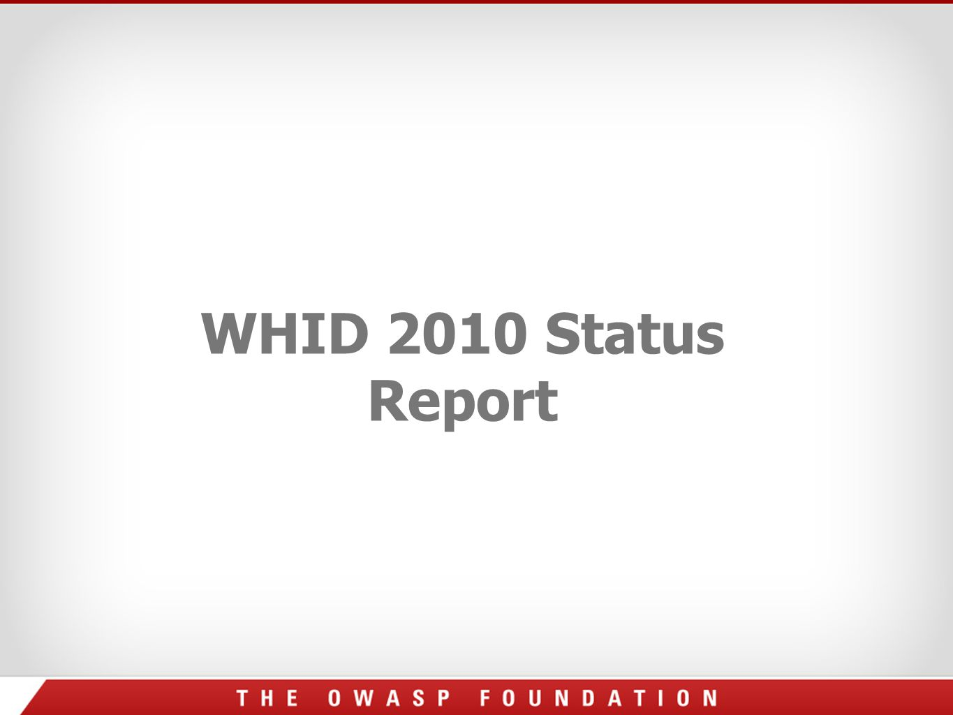 WHID 2010 Status Report