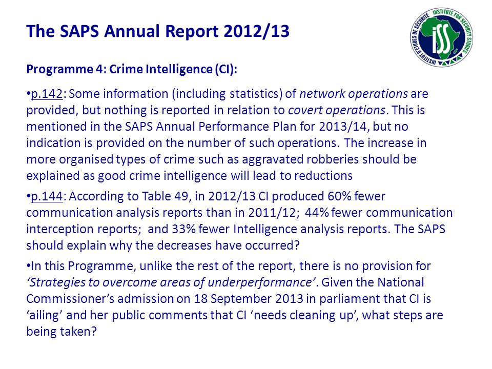 Programme 4: Crime Intelligence (CI): p.142: Some information (including statistics) of network operations are provided, but nothing is reported in re