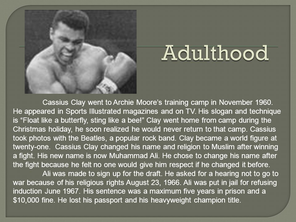 Cassius Clay dropped out of high school March 1958 to become a full time boxer.