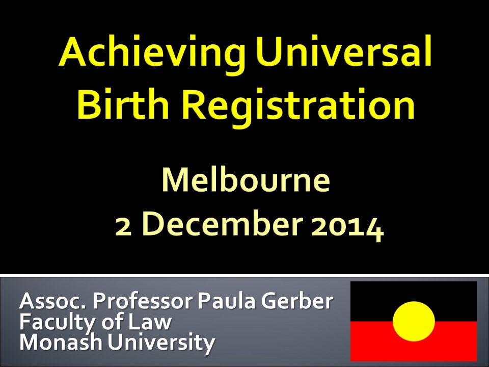 Assoc. Professor Paula Gerber Faculty of Law Monash University