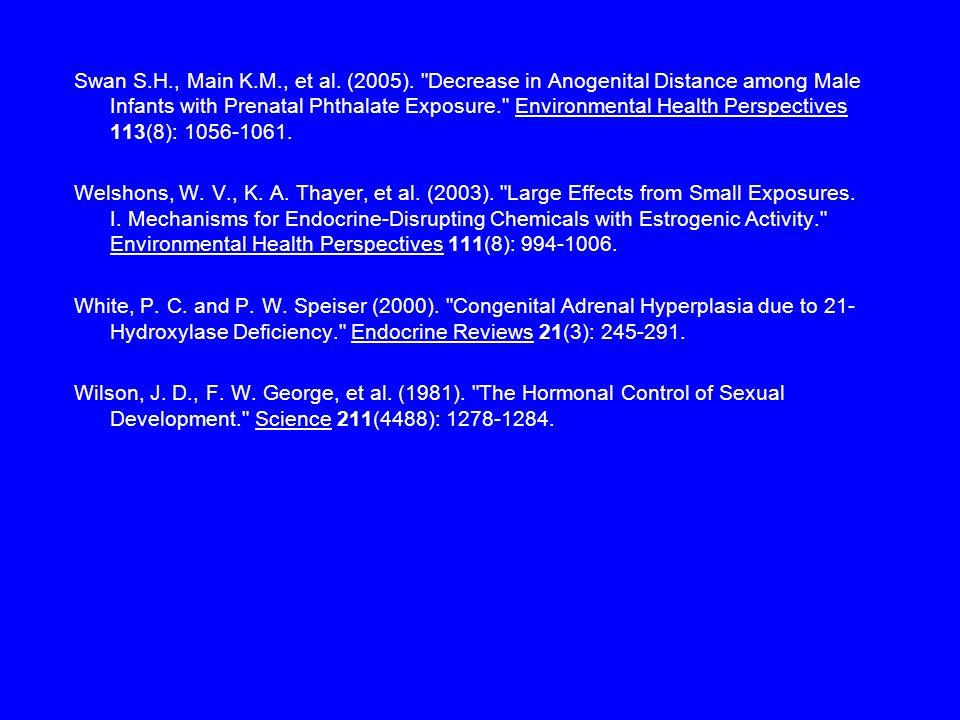 Swan S.H., Main K.M., et al. (2005).