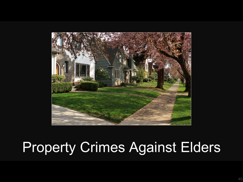 40 Property Crimes Against Elders
