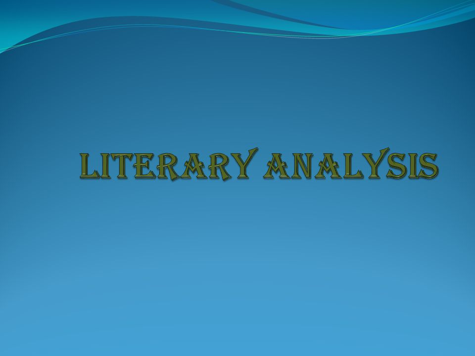 What is a literary analysis.