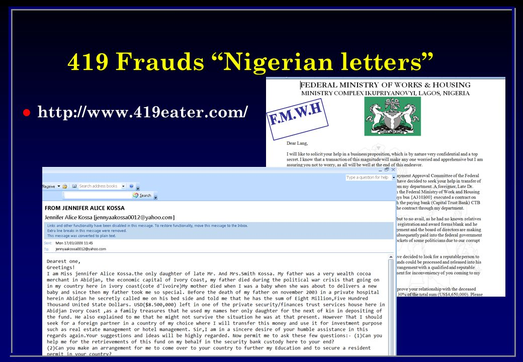 419 Frauds Nigerian letters l http://www.419eater.com/