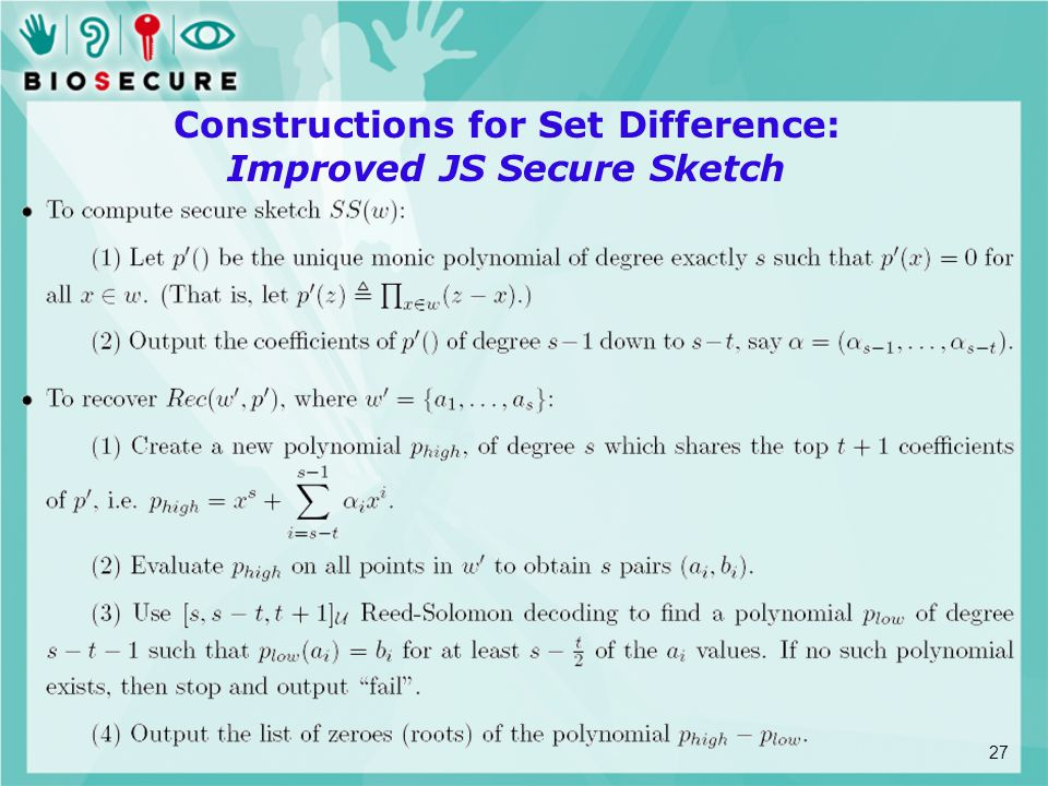 Constructions for Set Difference: Improved JS Secure Sketch 27