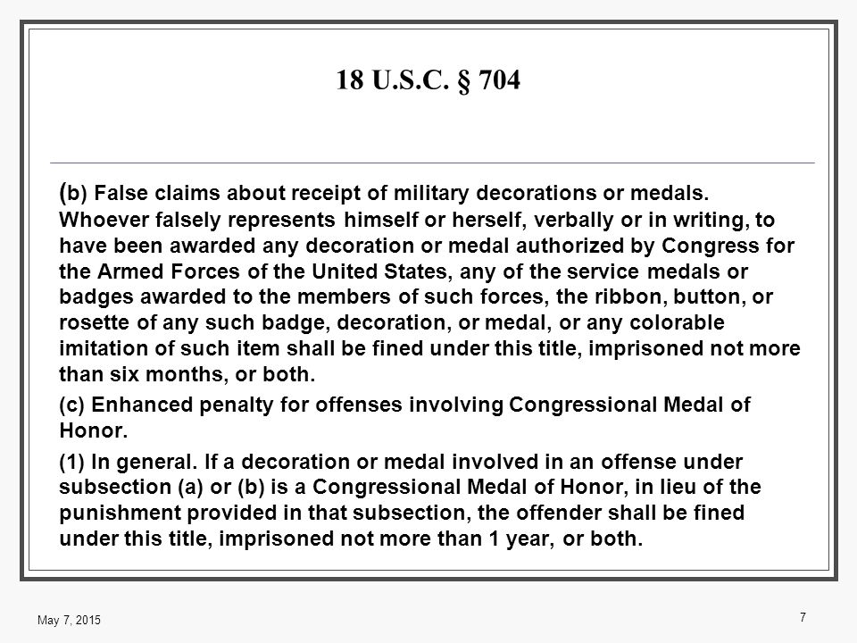18 U.S.C. § 704 ( b) False claims about receipt of military decorations or medals.