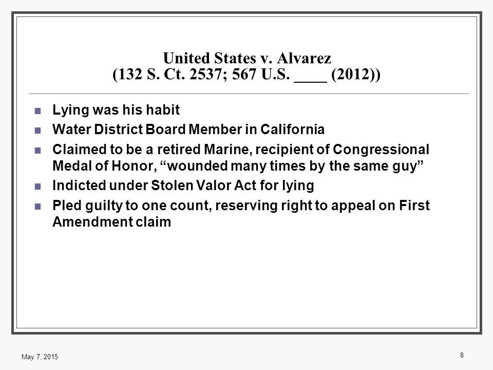 United States v. Alvarez (132 S. Ct. 2537; 567 U.S.