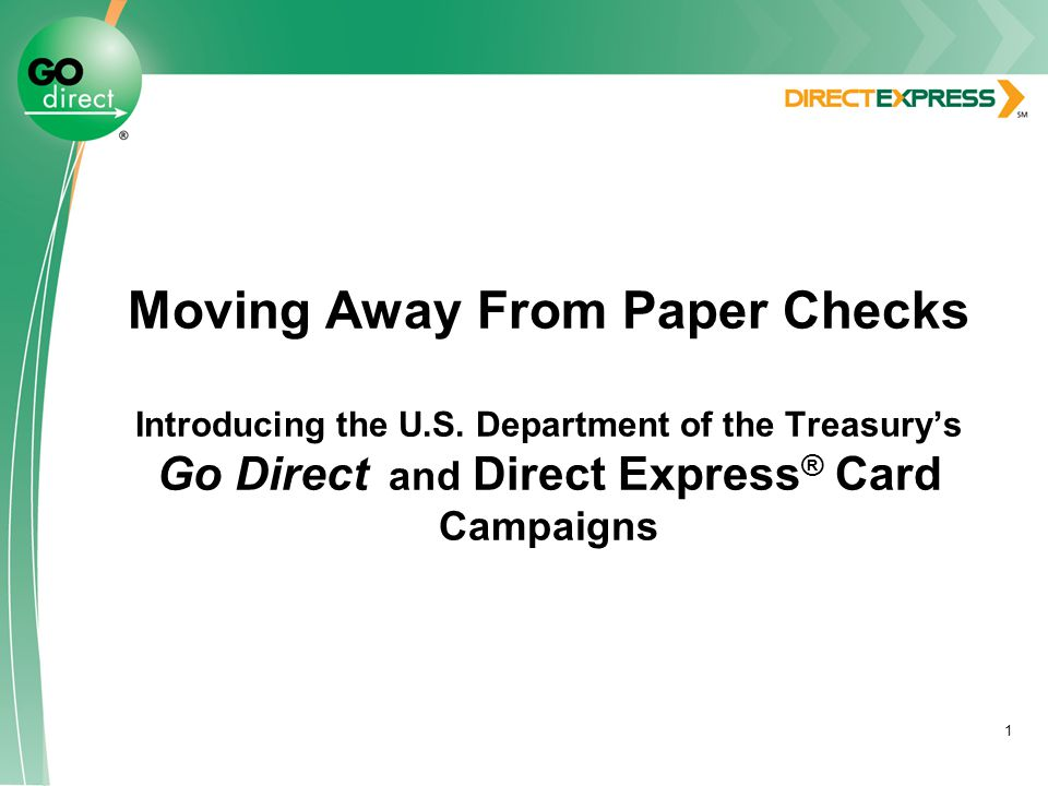 1 Moving Away From Paper Checks Introducing the U.S.