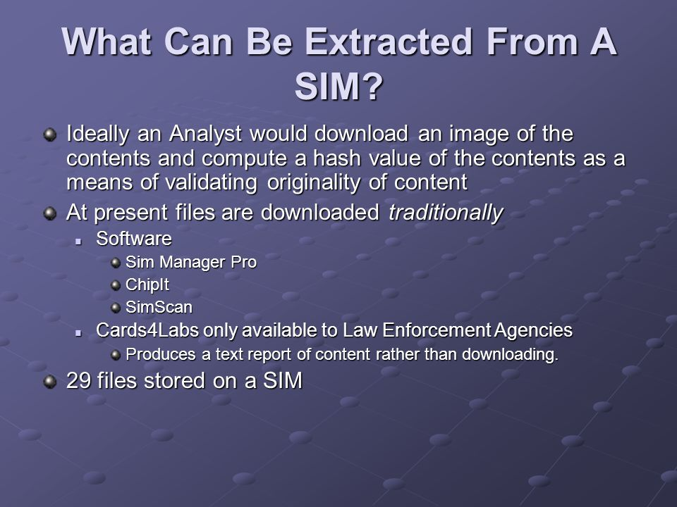 What Can Be Extracted From A SIM.