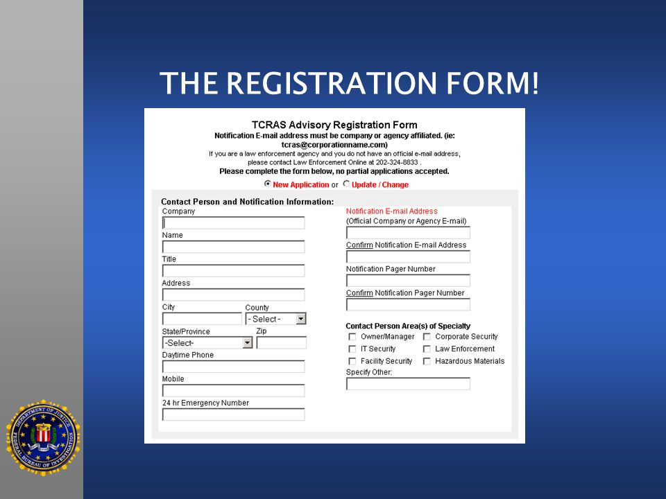 THE REGISTRATION FORM!