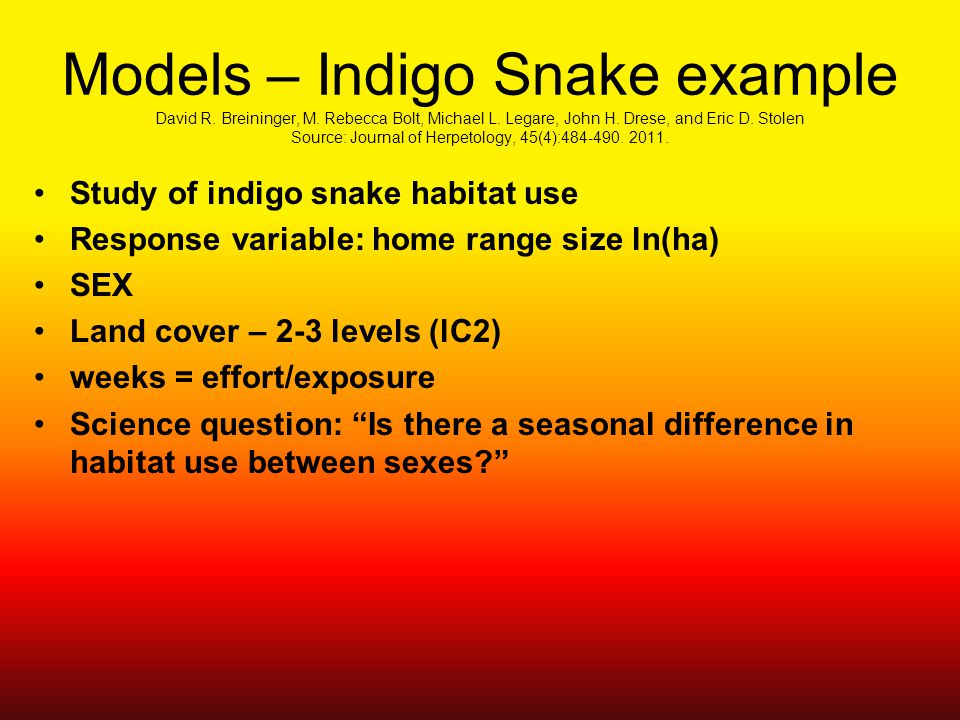 Models – Indigo Snake example David R. Breininger, M.
