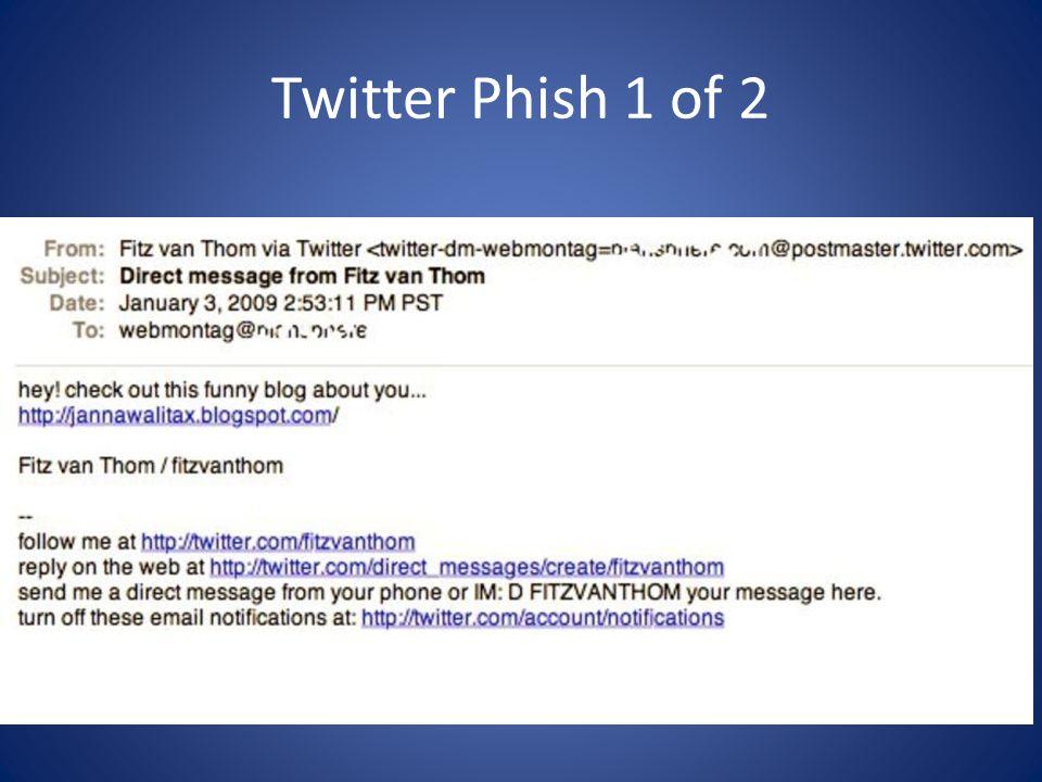 Twitter Phish 1 of 2