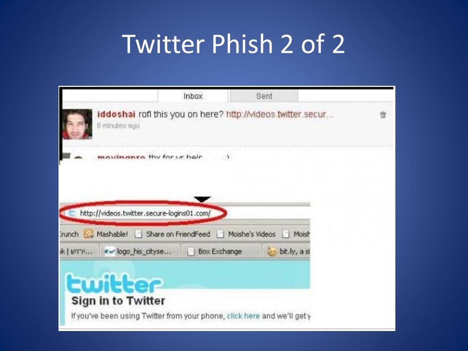 Twitter Phish 2 of 2
