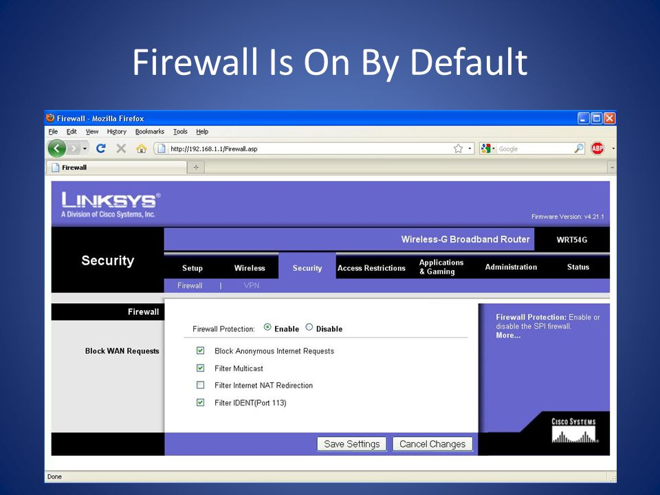 Firewall Is On By Default
