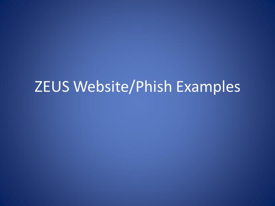 ZEUS Website/Phish Examples