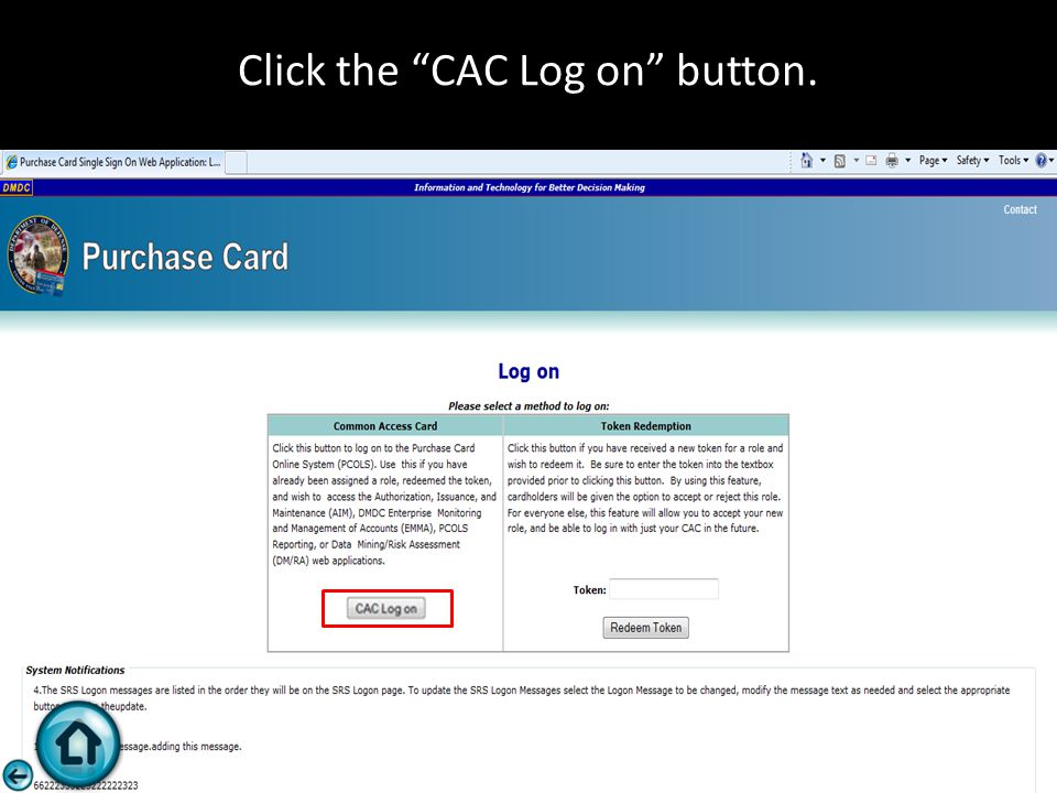 "Click the ""CAC Log on"" button."