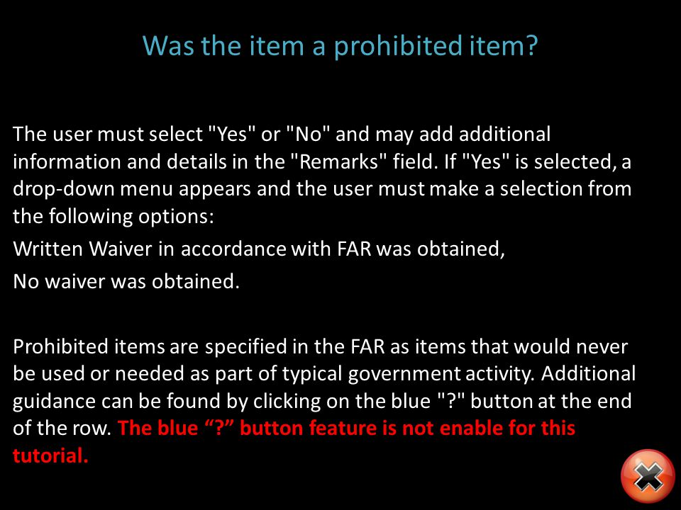 Was the item a prohibited item? The user must select