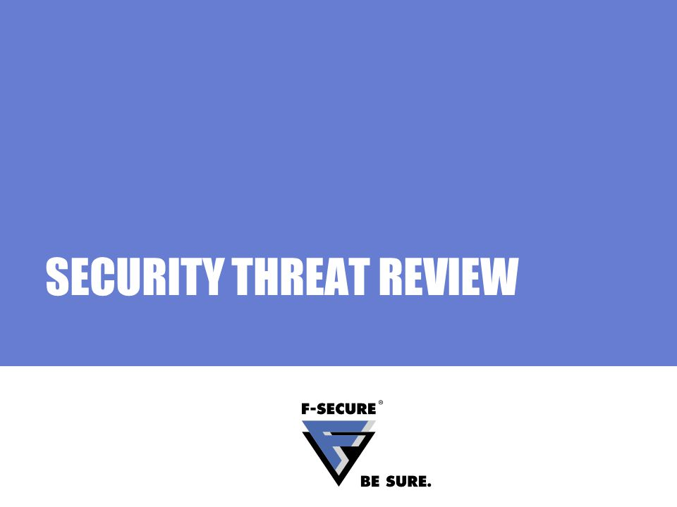 SECURITY THREAT REVIEW