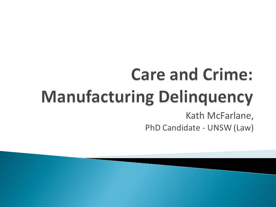 Kath McFarlane, PhD Candidate - UNSW (Law)