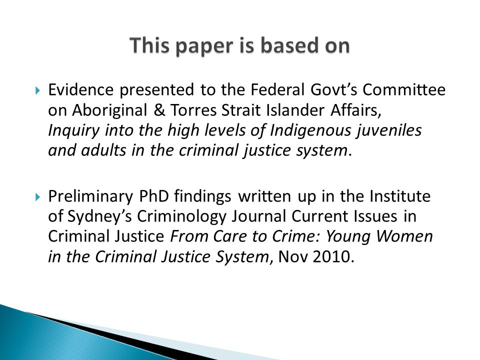  Does a history of out of home care constitute a primary risk factor in the development of criminal behaviour.