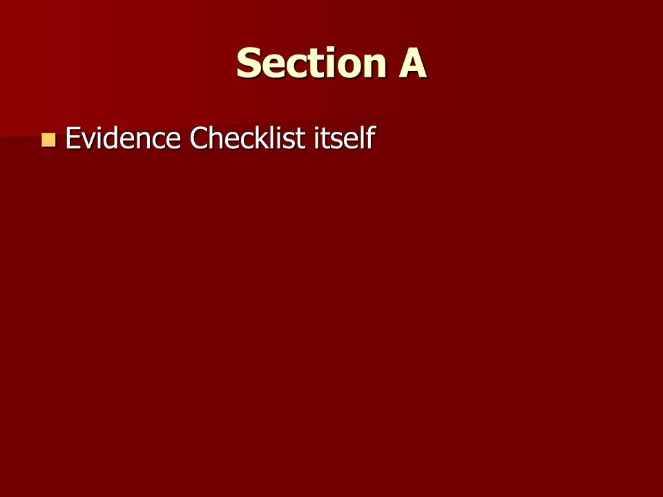 Section A Evidence Checklist itself Evidence Checklist itself