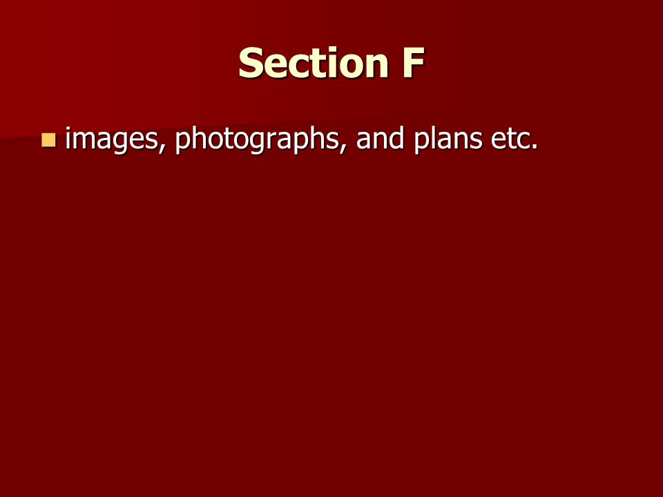 Section F images, photographs, and plans etc. images, photographs, and plans etc.