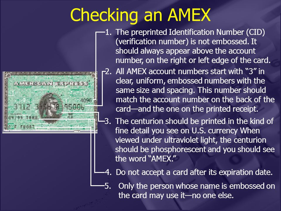 2.All AMEX account numbers start with 3 in clear, uniform, embossed numbers with the same size and spacing.
