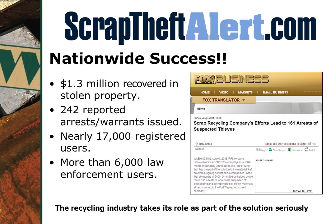 Nationwide Success!. $1.3 million recovered in stolen property.