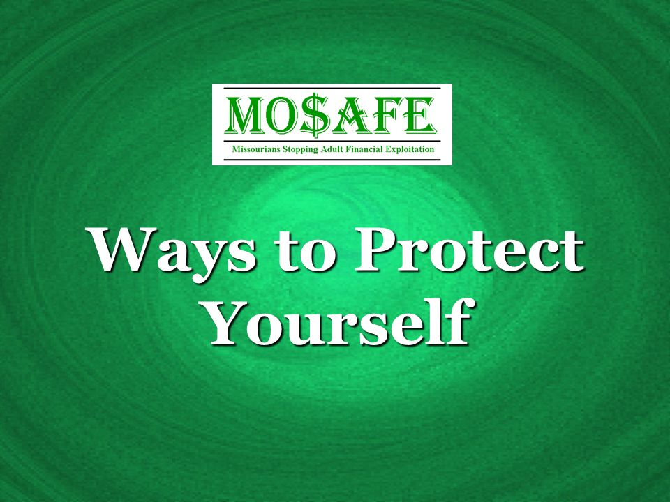 Ways to Protect Yourself