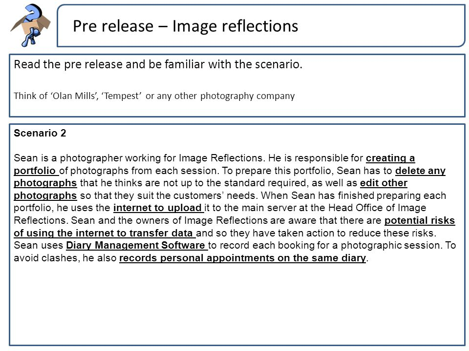 Pre release – Image reflections Read the pre release and be familiar with the scenario. Think of 'Olan Mills', 'Tempest' or any other photography comp