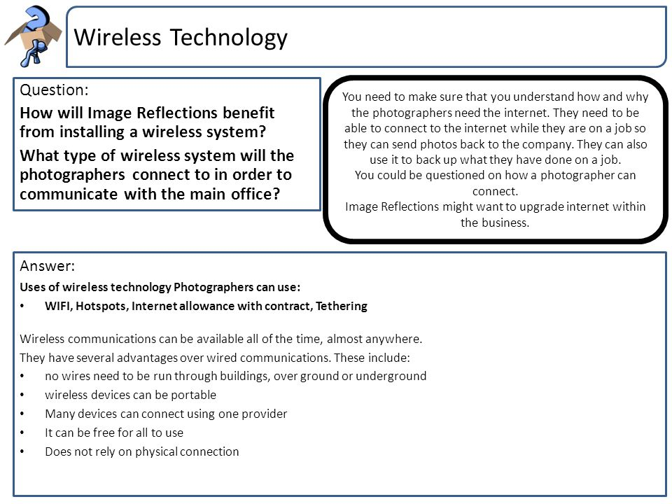 Wireless Technology Question: How will Image Reflections benefit from installing a wireless system? What type of wireless system will the photographer