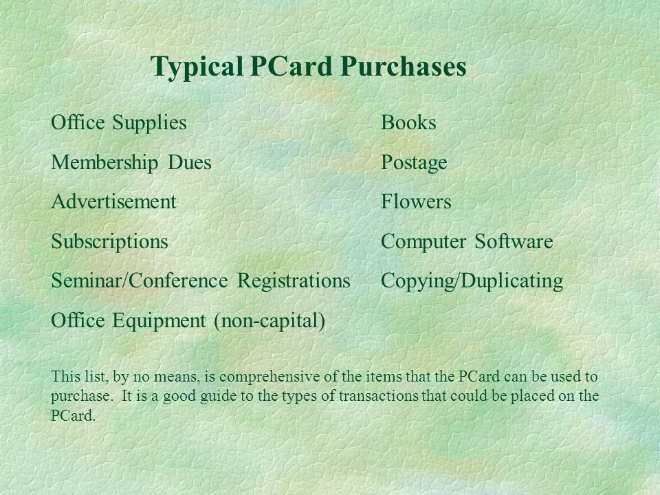 Special Purpose Account (SPA) §Departmental PCard – in the name of the department §Contact person – responsibilities same as individual cardholder §Use for departmental internet access, cell phones equipment and recurring monthly payment