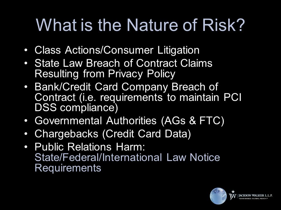 Class Actions/Consumer Litigation State Law Breach of Contract Claims Resulting from Privacy Policy Bank/Credit Card Company Breach of Contract (i.e.