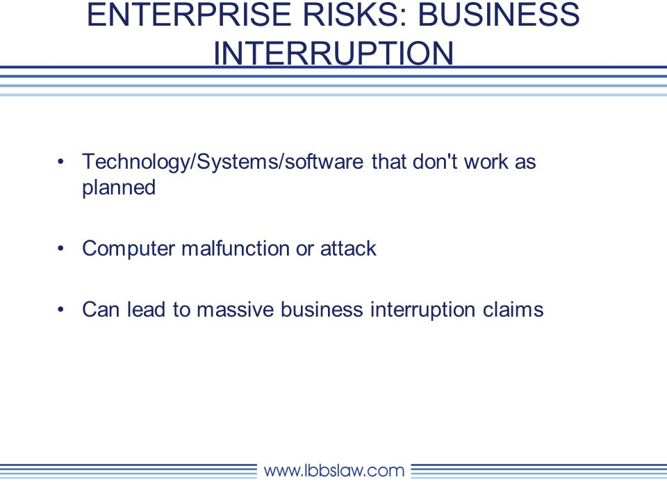 ENTERPRISE RISKS: VENDOR/BUSINESS PARTNER ISSUES 30-40% of all breaches are caused by vendors (litigation support, offsite storage, disaster recovery, mail room, shredding service, cleaning service).