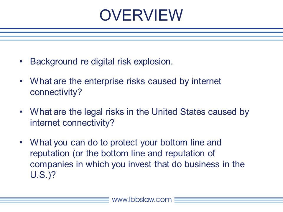 BACKGROUND: DIGITAL RISK EXPLOSION 99.9% of new information is stored digitally.