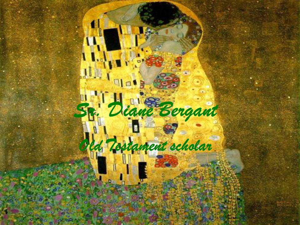 Sr. Diane Bergant Old Testament scholar