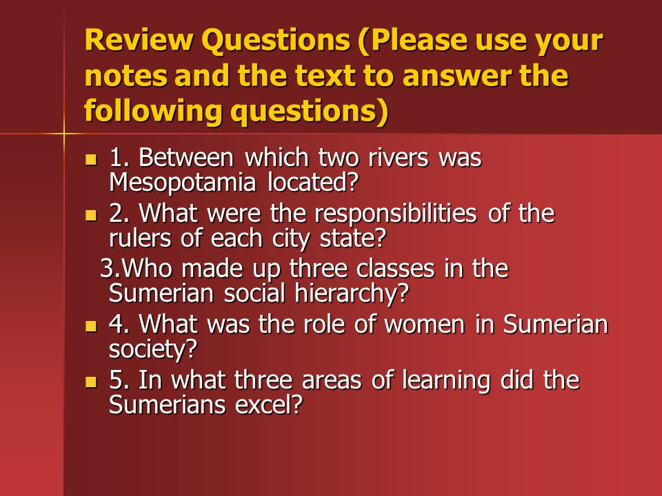 Review Questions (Please use your notes and the text to answer the following questions) 1.