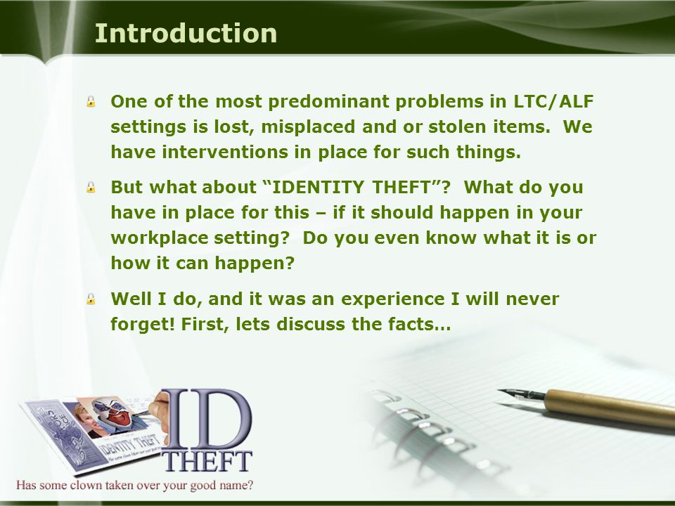 Introduction One of the most predominant problems in LTC/ALF settings is lost, misplaced and or stolen items.