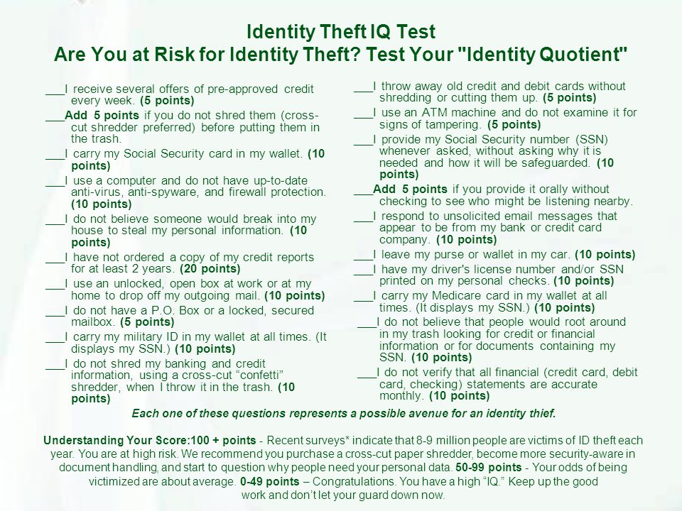 Identity Theft IQ Test Are You at Risk for Identity Theft.